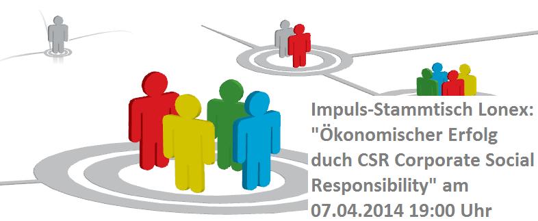 Lonex Stammtisch CSR 07.04.14